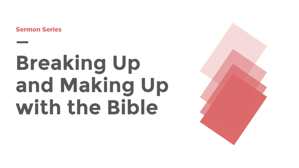 Breaking Up and Making Up With The Bible series image