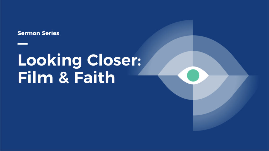 Looking Closer: Film & Faith series image