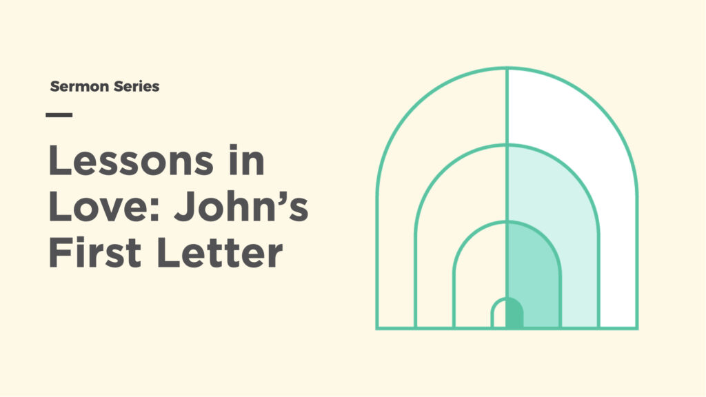 Lessons in Love: John's First Letter series image