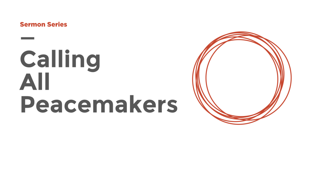 Calling All Peacemakers series image