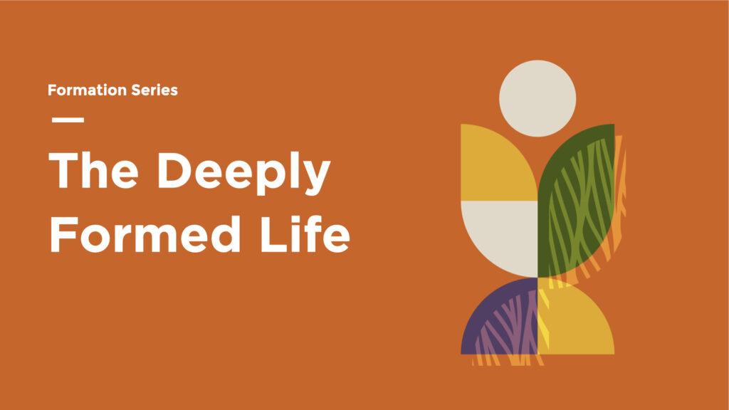 The Deeply Formed Life series image